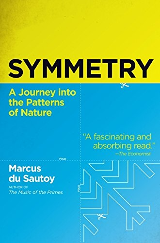 The best books on The Beauty of Maths - Symmetry by Marcus du Sautoy