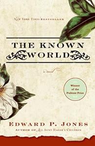 Aleksandar Hemon on Man's Inhumanity to Man - The Known World by Edward P Jones