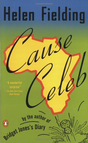 The best books on Aid Work - Cause Celeb by Helen Fielding