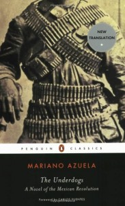 The best books on Mexico - The Underdogs by Mariano Azuela