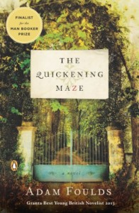 The best books on The Mau Mau Uprising and The Fading Empire - The Quickening Maze by Adam Foulds