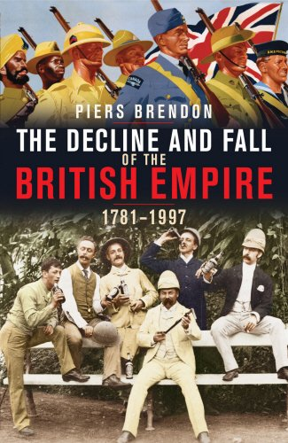 The best books on The Mau Mau Uprising and The Fading Empire - The Decline and Fall of the British Empire 1781-1997 by Piers Brendan