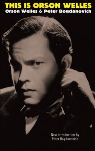 The best books on Film Directing - This is Orson Welles by Orson Welles and Peter Bogdanovich