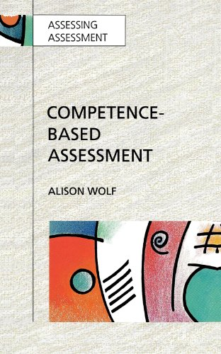 The best books on Education and Society - Competence-Based Assessment by Alison Wolf