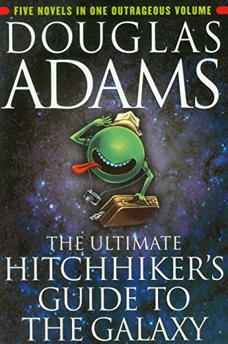 The best books on How the World Works - The Hitchhiker's Guide to the Galaxy by Douglas Adams