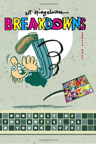 Hillary Chute recommends the best Graphic Narratives - Breakdowns by Art Spiegelman