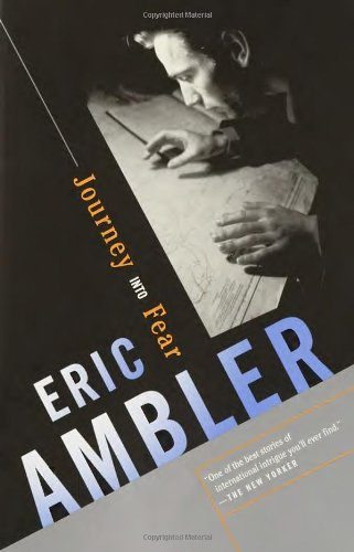 The best books on The Great British Thriller - Journey into Fear by Eric Ambler