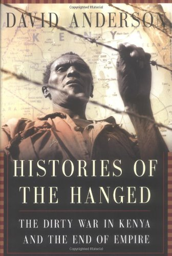 The best books on The Mau Mau Uprising and The Fading Empire - Histories of the Hanged by David Anderson