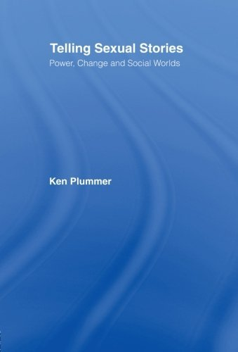 The best books on Disability - Telling Sexual Stories by Ken Plummer