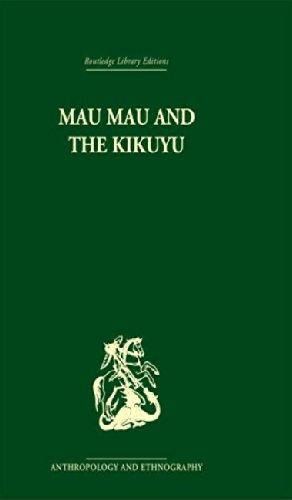 The best books on The Mau Mau Uprising and The Fading Empire - Mau Mau and the Kikuyu by L S B Leakey