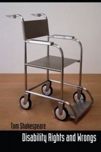 The best books on Disability - Disability Rights and Wrongs by Tom Shakespeare