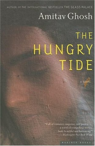 The best books on Aid Work - The Hungry Tide by Amitav Ghosh