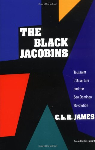The best books on Equality - The Black Jacobins by C L R James