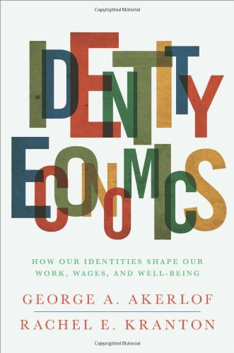 The best books on Equality - Identity Economics by George A Akerlof and Rachel E Kranton