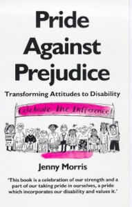 The best books on Disability - Pride Against Prejudice by Jenny Morris