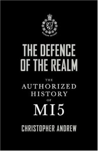The best books on Spies - The Defence of the Realm by Christopher Andrew