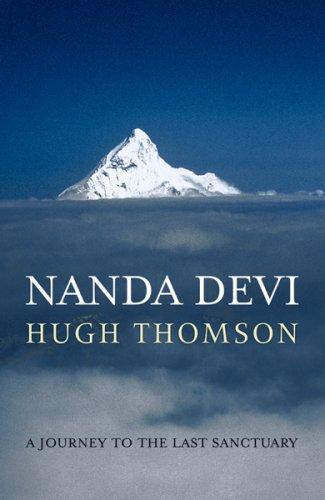 The best books on Mexico - Nanda Devi by Hugh Thomson