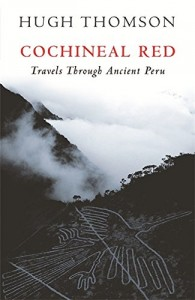 The best books on Mexico - Cochineal Red by Hugh Thomson