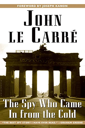 The best books on Spies - The Spy Who Came in from the Cold by John le Carré