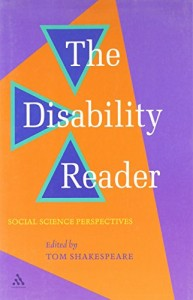 The best books on Disability - The Disability Reader by Tom Shakespeare