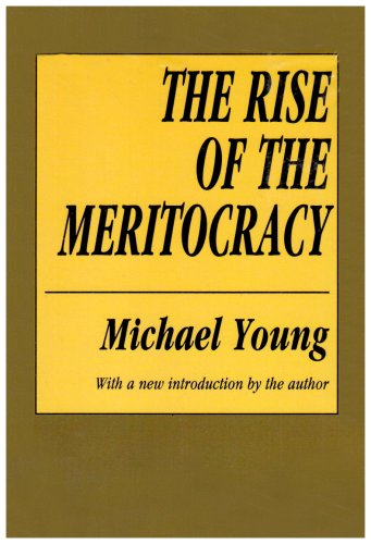 The best books on Education and Society - The Rise of the Meritocracy by Michael Young