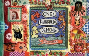 Hillary Chute recommends the best Graphic Narratives - One Hundred Demons by Lynda Barry