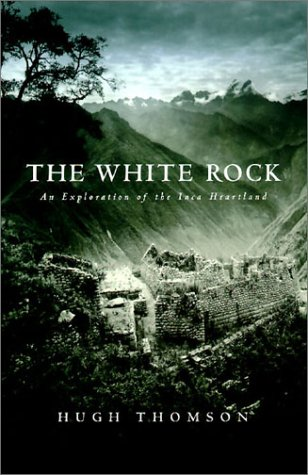 The best books on Mexico - The White Rock by Hugh Thomson