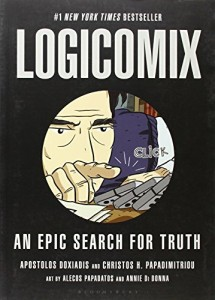 The best books on The Beauty of Maths - Logicomix: An Epic Search for Truth by Apostolos Doxiadis and Christos H Papadimitriou