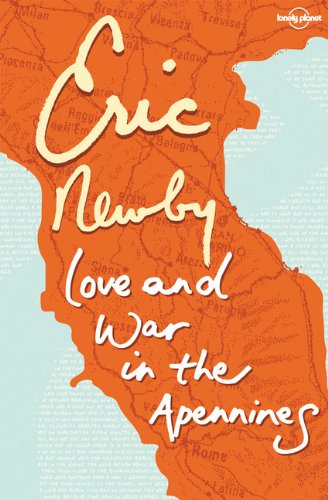 The best books on Forgiveness - Love and War in the Apennines by Eric Newby