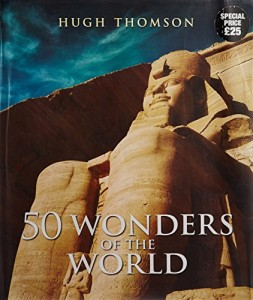 The best books on Mexico - 50 Wonders of the World by Hugh Thomson
