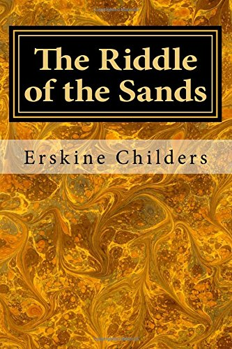The best books on Victorian Adventures - The Riddle of the Sands by Erskine Childers