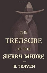 The best books on Mexico - The Treasure of the Sierra Madre by B Traven