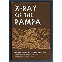 The best books on Argentina and Psychoanalysis - X-ray of the Pampa by Ezequiel Martínez Estrada