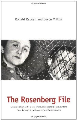 The Rosenberg File by Harvey Klehr & Ronald Radosh and Joyce Milton