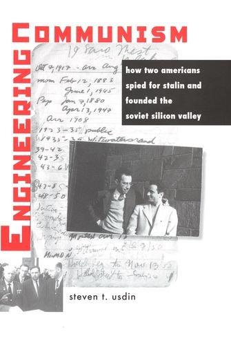 The best books on Communism in America - Engineering Communism by Steven T Usdin