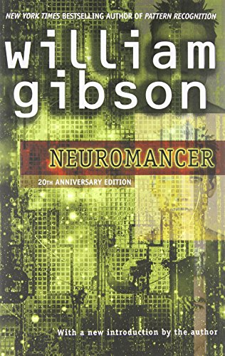 The best books on Virtual Living - Neuromancer by William Gibson