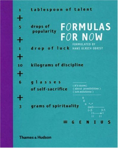 The best books on Contemporary Art - Formulas For Now by Hans Ulrich Obrist