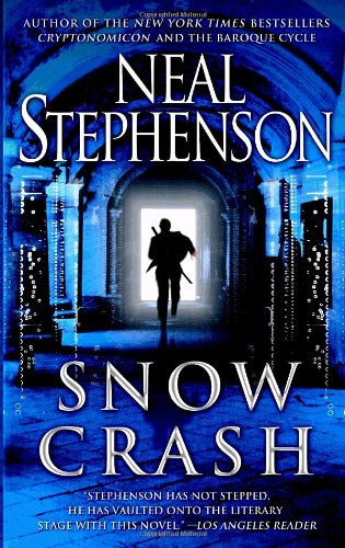 The best books on Virtual Living - Snow Crash by Neal Stephenson