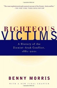 The best books on Israel and Palestine in Art - Righteous Victims by Benny Morris