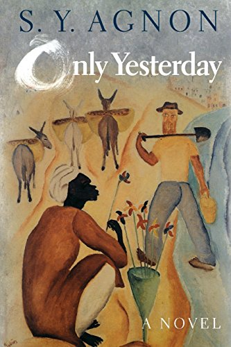 Only Yesterday by S Y Agnon