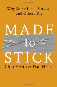 The best books on The Future of Advertising - Made to Stick by Chip Heath and Dan Heath