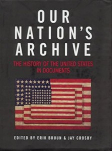 The best books on British Democracy - Our Nation's Archive by Edited by Erik Bruun and Jay Crosby