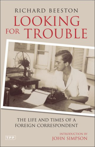 The best books on Spies - Looking for Trouble by Richard Beeston
