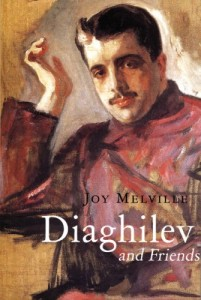 The best books on Contemporary Art - Diaghilev and Friends by Joy Melville