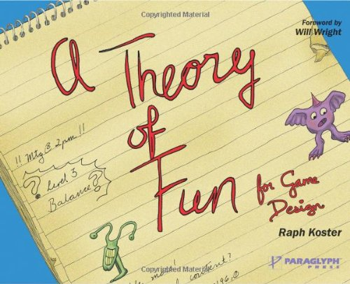 The best books on Computer Games - A Theory of Fun by Raph Koster