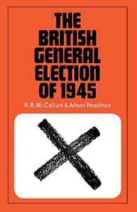 The British General Election of. . .(Nuffield Series) by Various authors