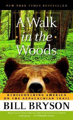 The best books on The Future of Advertising - A Walk in the Woods by Bill Bryson