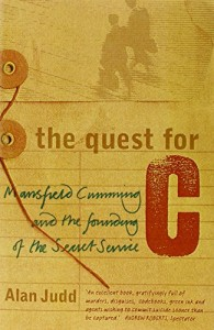 The best books on Pioneers of Intelligence Gathering - The Quest for C by Alan Judd