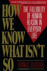 The best books on Behavioral Science - How We Know What Isn't So by Thomas Gilovich