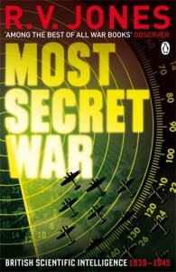 The best books on Pioneers of Intelligence Gathering - Most Secret War by R V Jones